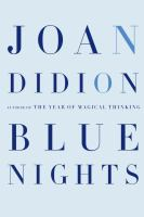 Book Cover: 'Blue Nights' by Joan Didion