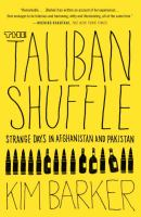Taliban Shuffle: Strange Days in Afghanistan and Pakistan