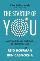 The Start-Up of You: Adapt in the Future, Invest in Yourself, and Transform Your Career