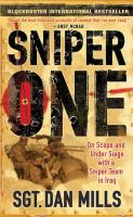 Sniper one : on scope and under siege with a sniper team in Iraq -