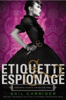 Etiquette & Espionage: finishing school, book the first