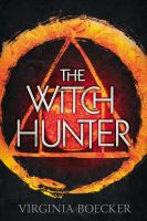 Book Cover: 'The Witch Hunter series' by Virginia Boecker