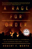 Rage for Order: The Middle East in Turmoil, from Tahrir Square to ISIS
