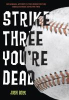 Strike Three, You're Dead (series)
