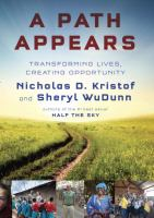 A Path Appears: Transforming Lives. . .