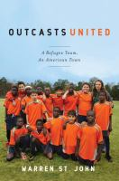 Outcasts United: A Refugee Soccer Team, An America Town