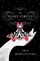 Book Cover: 'The Night Circus' by Erin Morgenstern
