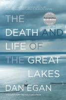 Death and Life of the Great Lakes
