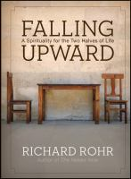 Falling Upward: A Spirituality for the Two Halves of Us