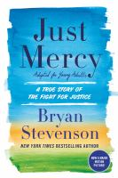 Just Mercy (Adapted for Young Adults): A True Story for the Fight for Justice
