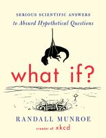 What If: Serious Scientific Answers to Absurd. . .