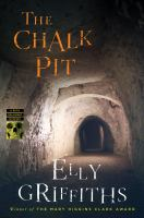 The Chalk Pit: a Ruth Galloway mystery