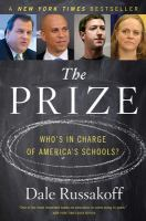 Prize: Who's in Charge of America's Schools?