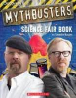 Mythbusters: Science Fair Book