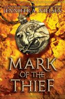 Book Cover: 'The Mark of the Thief series' by Jennifer Neilsen