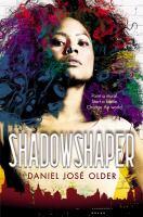 Book Cover: 'Shadowshaper' by Daniel Jose Older