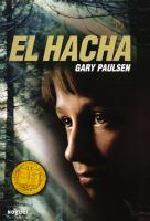 Hatchet; El Hacha (en Español)