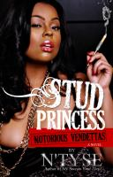 Stud Princess, Notorious Vendettas : A Novel