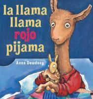 Llama, llama rojo pijama (o cualquier de la serie)