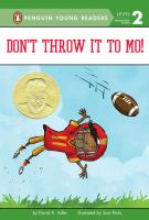 Book Cover: 'Don't Throw It to Mo!' by Written by David A. Adler and illustrated by Sam Ricks