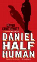 Daniel Half Human