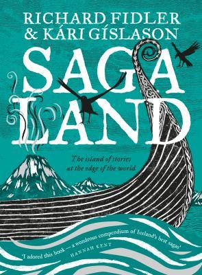 Saga land by Fidler Richard and Kari Gislason