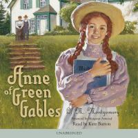 Anne of Green Gables [unabridged]