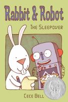 Book Cover: 'Rabbit and Robot: The Sleepover' by Cece Bell