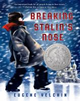 Book Cover: 'Breaking Stalin's Nose' by Eugene Yelchin