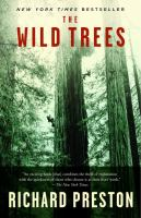 Wild Trees: A Story of Passion and Daring