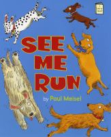 Book Cover: 'See Me Run' by Paul Meisel