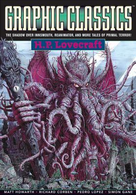 Graphic Classics H. P. Lovecraft