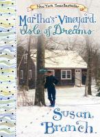 Martha's Vineyard - Isle of Dreams