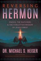 Reversing Hermon: Enoch, the Watchers, and the Forgotten Mission of Jesus