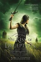 Book Cover: 'Kiss of Deception (Remnant Chronicles series)' by Mary E. Pearson
