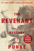 Book Cover: 'The Revenant: A Novel of Revenge' by Michael Punke