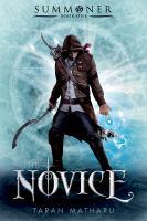 Book Cover: 'The Novice (Summoner series)' by Taran Mathieu