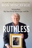 Ruthless: Scientology, My Son David Miscavage, and Me