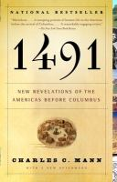 1491 (Second Edition): New Revelations of the Americas Before Christopher Columbus