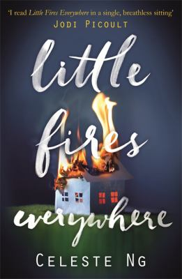 Little fires everywhere by Ng Celeste