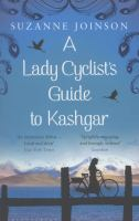 Lady Cyclist's Guide to Kashgar