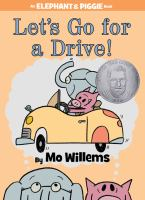 Book Cover: 'Let's Go For A Drive!' by Mo Willems