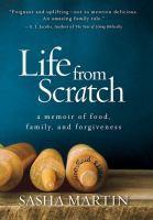 Life From Scratch:, a Memoir of Food, Family, and Forgiveness
