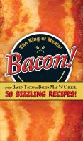 Bacon! From Bacon Tacos to... 50 Sizzling Recipes