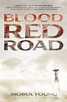 Book Cover: 'Blood Red Road' by Young, Moira