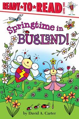 springtime in bugland