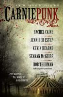 Carniepunk: A Collection of Riveting Stories