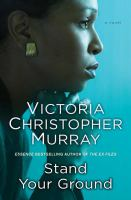 Book Cover: 'Stand Your Ground' by Victoria Christopher Murray