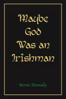 Maybe God Was an Irishman