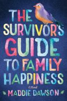 Survivor's Guide to Family Happiness